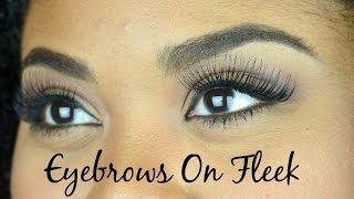 Eyebrows on Fleek: Thick & Natural Eyebrows