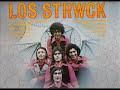 LOS STRWCK---recuerdo estudiantiL