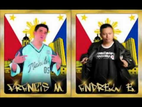 My Best 2 Idol Hiphop Rapper Francis M. And Andrew E. Saranggola...