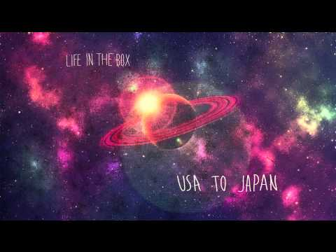 Usa to Japan - Life In The Box | official video |