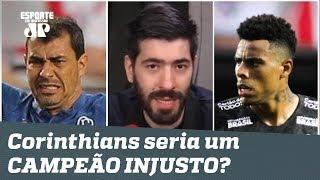 O Corinthians seria um campeão INJUSTO? Repórter CALA os antis!