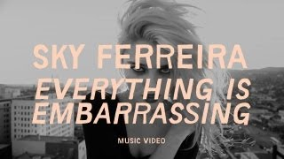 "Sky Ferreira - ""Everything is Embarrassing"" (Official Music Video)"