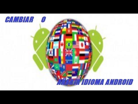 Configurar. añadir o Agregar Idioma Español o Otro Idioma a (Smartphone oTablet) android