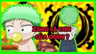 Liệu zoro có phải là con của kozuki oden không