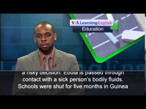 Anh ngữ đặc biệt: Ebola Affects Schools in West Africa (VOA)