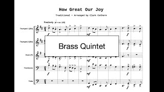 How Great Our Joy - Brass Quintet - Arr. Clark Cothern (1957 - ) [BMI]