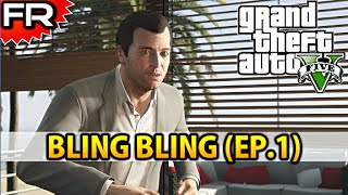 [FR] Grand Theft Auto 5 (PS4) | Let's Play - Gameplay - Walkthrough Francais #1 | BLING BLING