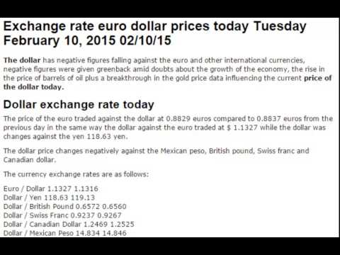 Dollar euro exchange rates today Tuesday February 10 2015 02/10/15