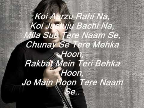 Tere Naam Se - KK (lyrics)