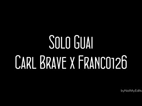 Solo Guai - Carl Brave x Franco 126 • Testo