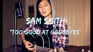 SAM SMITH - Too Good At Goodbyes [acoustic]