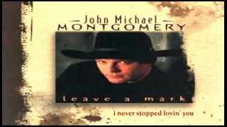 Watch John Michael Montgomery I Never Stopped Lovin