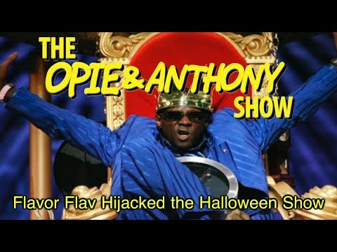 Opie & Anthony: Flavor Flav Hijacked the Halloween Show (11/01/06-04/26/11)