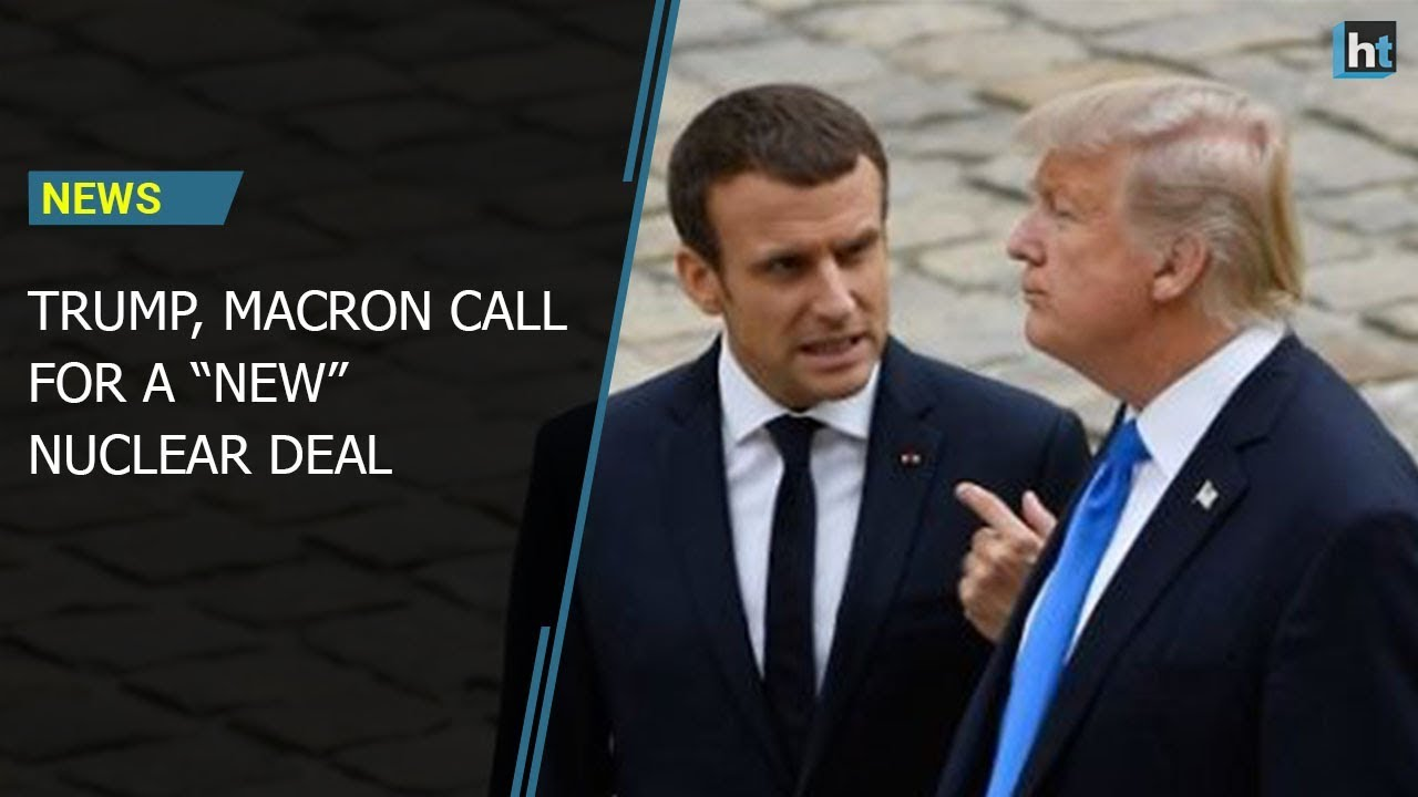 Trump and Macron pledge stronger measures to contain Iran