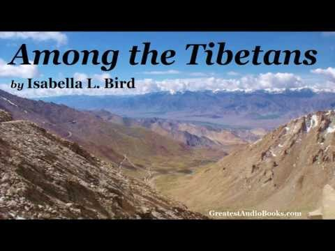 AMONG THE TIBETANS by Isabella L. Bird - FULL AudioBook   Greatest Audio Books