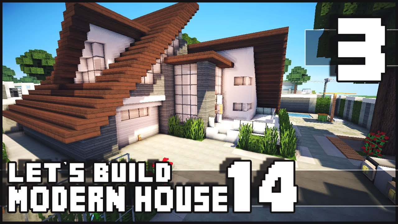 Minecraft lets build modern house 14 part 3 download for Build a modern home for 200k