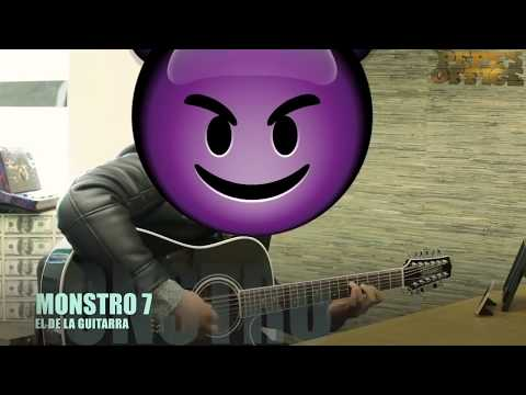 EL DE LA GUITARRA - MONSTRO 7 (Versión Pepe's Office)