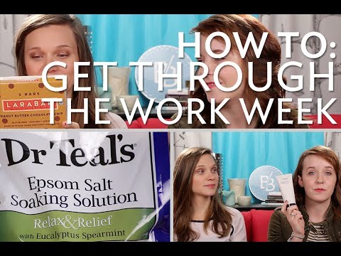 HOW TO: De-stress and Get Through The Work Week
