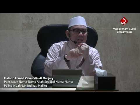Pensifatan Nama Allah Sebagai Nama Paling Indah & Indikasi Hal Itu #2 - Ustadz Ahmad Zainuddin, Lc