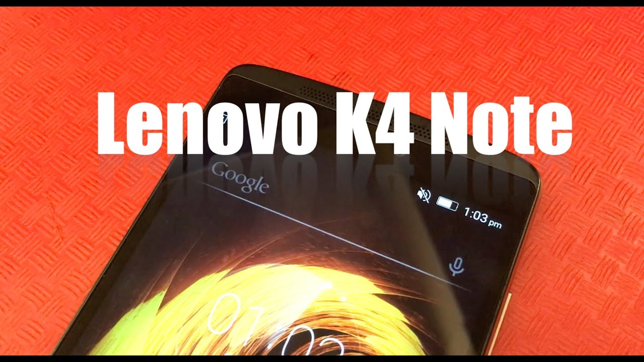 Lenovo K4 Note First look video