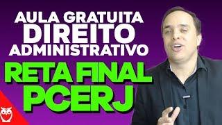Reta Final PCERJ: Direito Administrativo - Prof. Fabiano Pereira