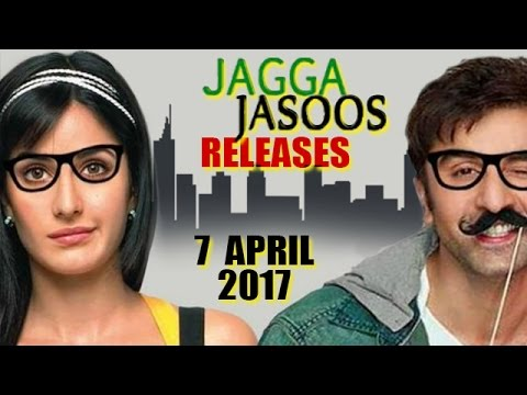 Jagga Jasoos Movie Ft. Ranbir Kapoor - Katrina Kaif RELEASE Date Confirmed