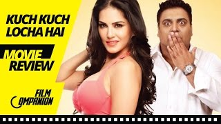 Kuch Kuch Locha Hai   Movie Review   Anupama Chopra