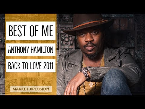 Anthony Hamilton - Best of Me (Video)