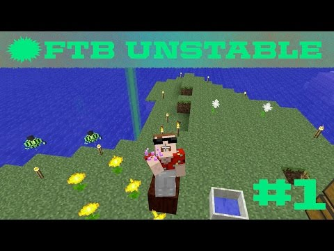 FTB Unstable - Getting Started with Botania - 1.7 Modpack - 001