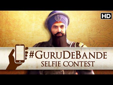 Guru De Bande Selfie Contest | Chaar Sahibzaade : Rise Of Banda Singh Bahadur