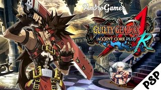 Guilty Gear XX Acent Core Plus | PSPv1.2.2 | Mejor Configuración 2016