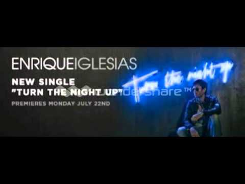 Enrique Iglesias - Turn The Night Up Free mp3 Download