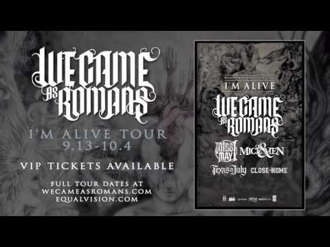We Came As Romans - Stay Inspired