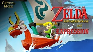 Wind Waker and Expression | Critical Mode