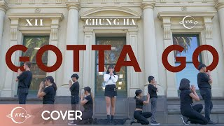 "CHUNGHA 청하 - ""Gotta Go"" (벌써 12시) Dance Cover / VIVE Dance Crew from Melbourne"
