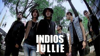 INDIOS - Jullie