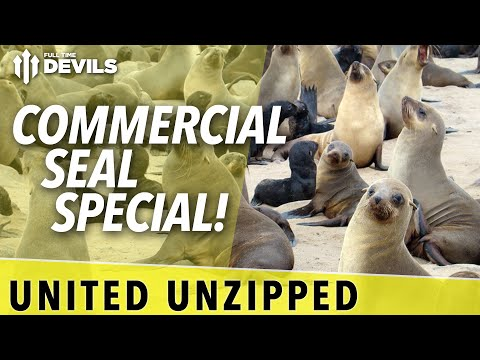 The Commercial Seal Special!   United Unzipped   Manchester United News
