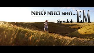 Nhớ Nhớ Nhớ Em - Sendoh [ Video lyrics ]