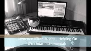 Lawrence Hilton-Jacobs - Holdin On