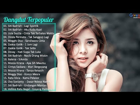 Lagu Dangdut Terbaru 2018 - Hits Dangdut Terpopuler Saat Ini MP3