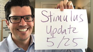Second Stimulus Update 5/25.