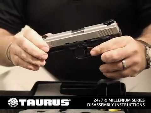Taurus Firearms - 247 Amp Millenium Series Pistol Disembly Instructions