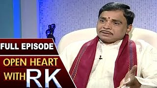 Jonnavithula Ramalingeswara Rao | Open Heart with RK | Full Episode