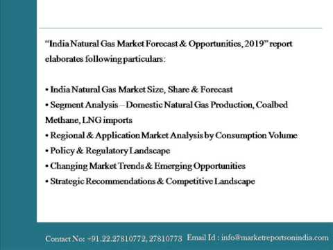 India Natural Gas Market Forecast and Opportunities, 2019
