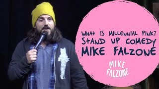 What is Millennial Pink? | Stand Up Comedy | Mike Falzone