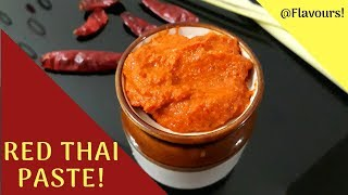 Thai Red Paste| Vegetarian Thai Recipe| Only by Flavours!