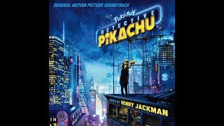 Pokémon: Detective Pikachu Movie OST - Ending Credits (Pokémon main theme)