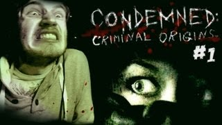 Condemned: Criminal Origins - Part 1 - Let's Play Condemned Walkthrough Playthrough