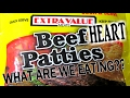 Dollar Tree Extra Value Beef & HEART Patties - WHAT ARE WE EATING?? The Wolfe Pit