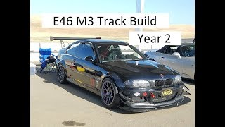BMW E46 M3 Track Build - Year 2